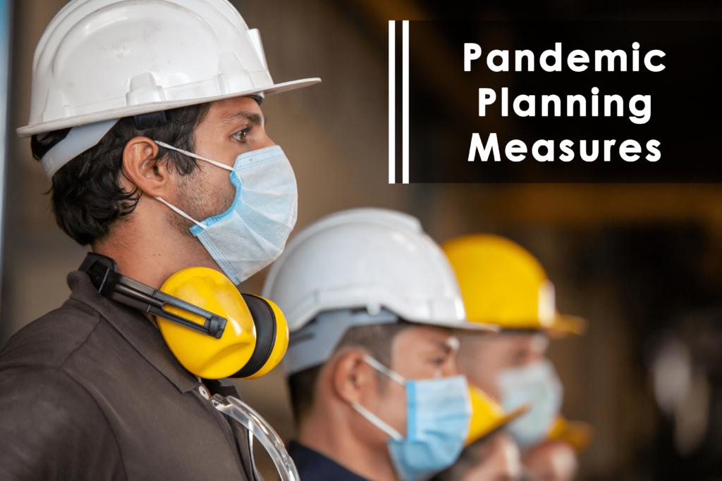 Pandemic Planning Measures